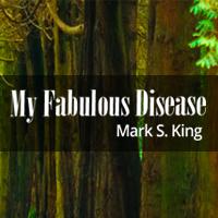 My Fabulous Diseaseブログ